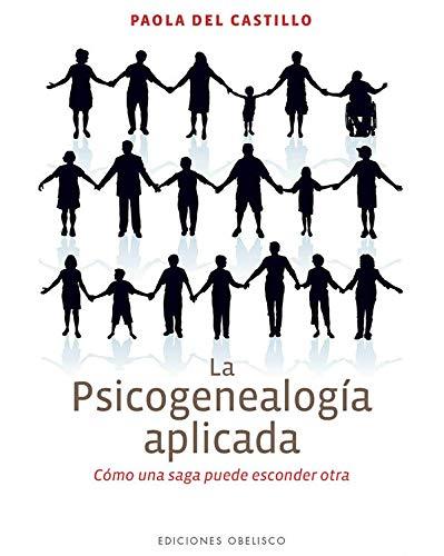 La psicogenealogía aplicada (PSICOLOGÍA)