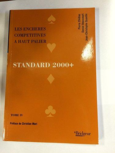 Standard pour l'an 2000 : Tome 4 par Chidiac