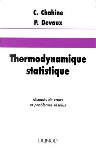 Thermodynamique statistique - rsums de cours et problmes rsolus