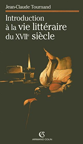 Introduction à la vie littéraire du XVIIe siècle