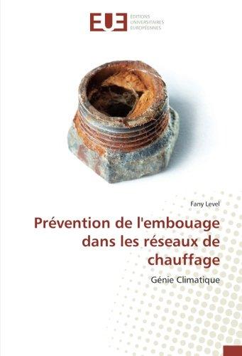 Prévention de l'embouage dans les réseaux de chauffage: Génie Climatique (Omn.Univ.Europ.)
