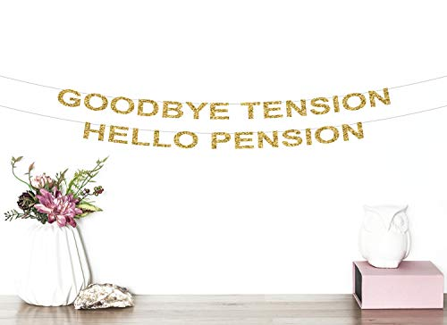Tension Banner (Tr674gs Goodbye Tension Hello Pension Glitter Banner Retirement Banner Retired Retirement Party Decor Happy Retirement Party Banner Banner Decorations Supplies Celebration Party Banner)