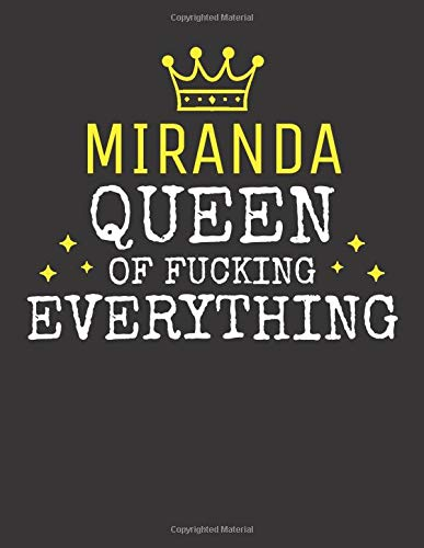 MIRANDA - Queen Of Fucking Everything: Blank Quote Composition Notebook College Ruled Name Personalized for Women. Writing Accessories and gift for ... Day, Birthday & Christmas Gift for Women.