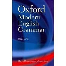 [ Oxford Modern English Grammar ] By Aarts, Bas ( Author ) Feb-2011 [ Hardback ] Oxford Modern English Grammar