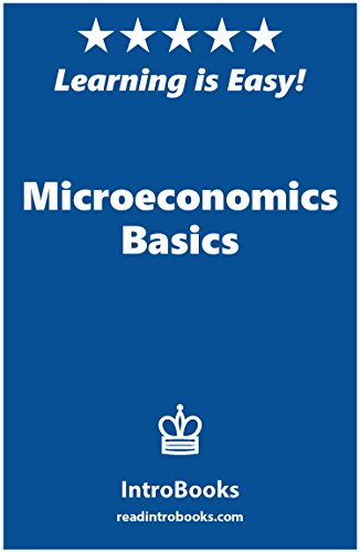 Microeconomics Basics by [IntroBooks]