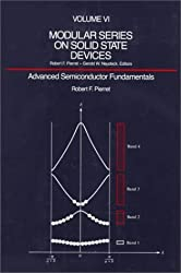 Advanced Semiconductor Fundamentals (Modular Series on Solid State Devices) by Robert F. Pierret (1987-01-01)