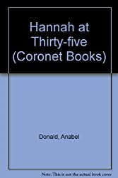 Hannah at Thirty-five (Coronet Books)