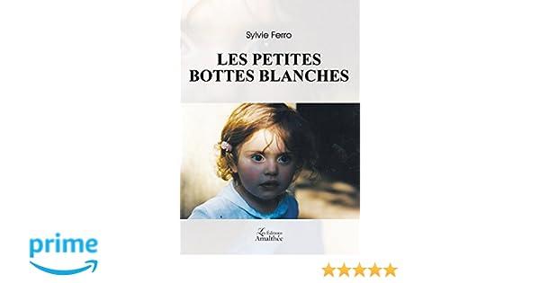 blanches Les petites Sylvie bottes Livres FERRO roBxCWed