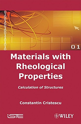 [(Materials with Rheological Properties : Calculation of Structures)] [By (author) Constantin Cristescu] published on (January, 2008) par Constantin Cristescu