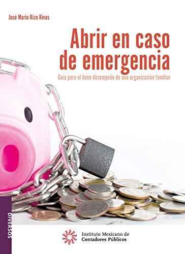 Abrir en caso de emergencia (Diversos) por José Mario Rizo Rivas