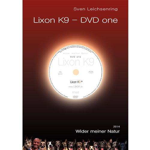DVD one - Lixon K9 ® - so einfach war Hundeerziehung noch nie !