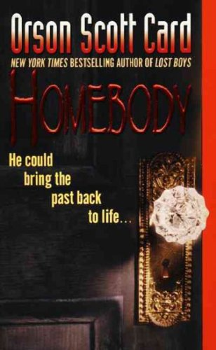 (HOMEBODY ) BY Card, Orson Scott (Author) mass_market Published on (02 , 1999)
