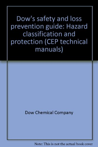 dows-safety-and-loss-prevention-guide-hazard-classification-and-protection-cep-technical-manuals