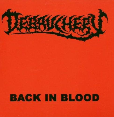 Back in Blood By Debauchery (2007-03-26)