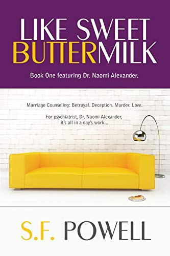 Like Sweet Buttermilk: Book One featuring Dr. Naomi Alexander (the Dr. Naomi Alexander novels 1) (English Edition)