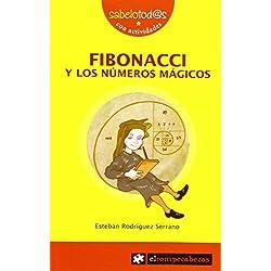 FIBONACCI y los números mágicos (Sabelotod@s)