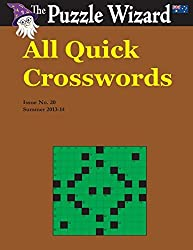 All Quick Crosswords No. 20 by The Puzzle Wizard (2014-03-03)
