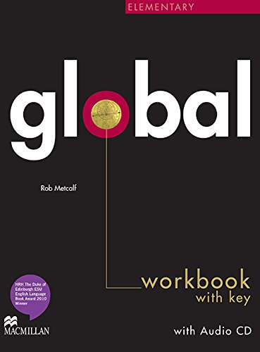 Global. Elementary. Workbook. With key. Per le Scuole superiori. Con CD Audio