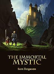 The Immortal Mystic (The Dragon's Champion Book 5)