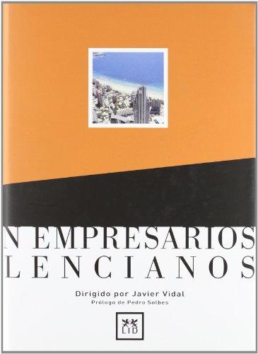 Cien empresarios valencianos. (Historia Empresarial) por Javier (coord.) Vidal