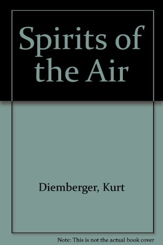 Spirits of the Air by Kurt Diemberger (1994-08-18) par Kurt Diemberger