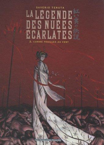 La Légende des Nuées Ecarlates, Tome 2 : Comme feuilles au vent