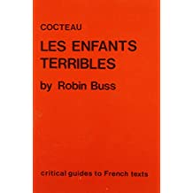 """Cocteau: """"Les Enfants Terribles"""" (Critical Guides to French Texts) by Robin Buss (1-Mar-1986) Paperback"""