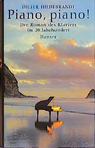 Piano-piano-Der-Roman-des-Klaviers-im-20-Jahrhundert
