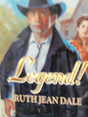 Legend! by Ruth Jean Dale (1993-03-01)