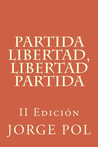 Partida Libertad, Libertad Partida (The Journey)