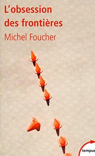 L'obsession des frontières par Michel FOUCHER