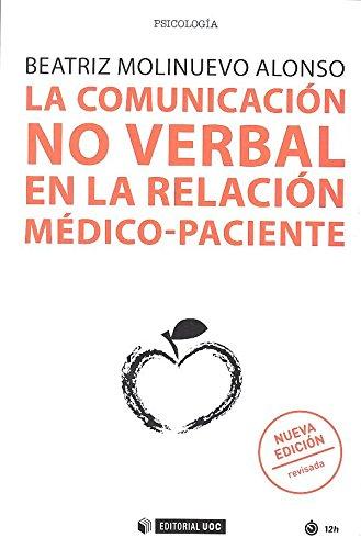 La comunicación no verbal en la relación médico-paciente por Beatriz Molinuevo Alonso