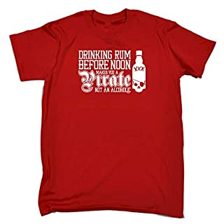 Funny Novelty Tee - Drinking Rum Before Noon Makes You A Pirate Mens T-Shirt Slogan T Shirts Wine Beer Margarita Mojito Tequila Tshirts Birthday Gifts Tees T-Shirts Alco Clothing