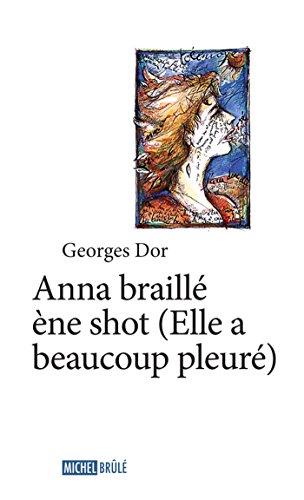 Anna braillé ène shot (Hors-collection) par Georges Dor