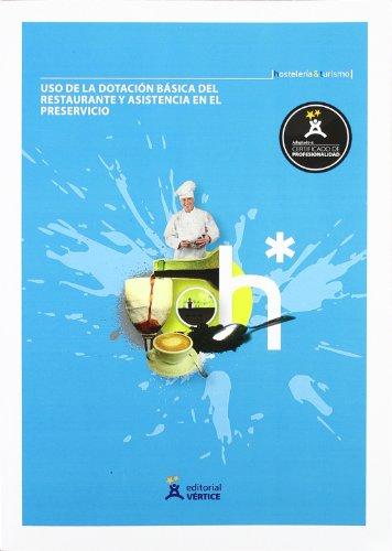 Uso de la dotación básica del restaurante y asistencia en el preservicio (Hostelería y turismo) por Equipo Vértice