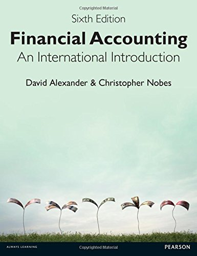 Financial Accounting 6th Edition: An International Introduction