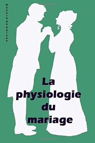 Descargar Libro La physiologie du mariage de Honoré de Balzac