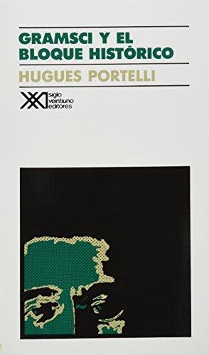 Gramsci y el bloque histórico (Sociología y política) por Hugues Portelli