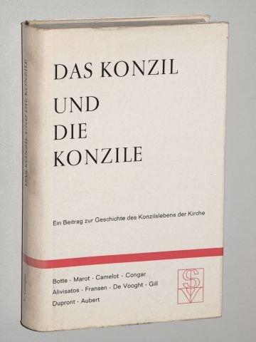 Das Konzil und die Konzile. Ein Beitrag zur Geschichte des Konzillebens der Kirche. Stgt., Schwabenvlg., 1962. XIX, 403 S. Leinen. Schutzumschl.