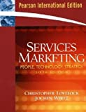 Services Marketing: International Edition: People, Technology, Strategy