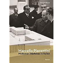Marcello Piacentini: Moderner Städtebau in Italien