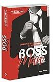 Lire le livre Bossman gratuit