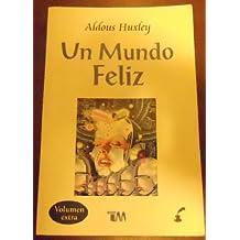 Un mundo feliz/A Happy World