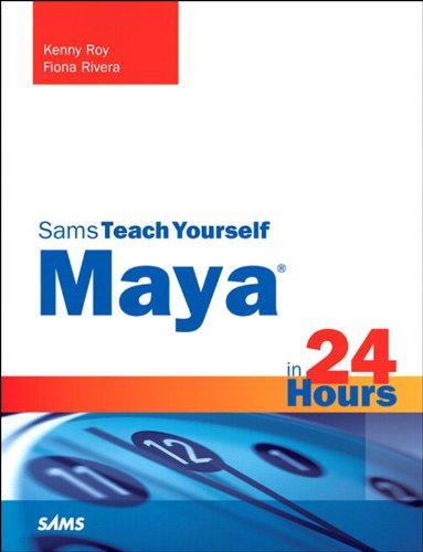 Maya in 24 Hours, Sams Teach Yourself (English Edition)