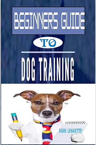 Beginners Guide To Dog Training: The complete comprehensive on all you need to know to train your Dog (English Edition) Pad Remote