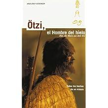 Otzi, El Hombre Del Hielo