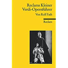 Reclams Kleiner Verdi-Opernführer (Reclams Universal-Bibliothek)