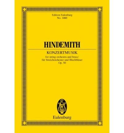 [(Konzertmusik, Op. 50: For Brass and Orchestra)] [Author: Paul Hindemith] published on (July, 2002)