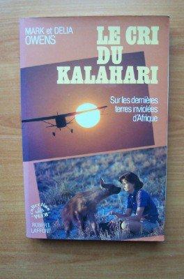 """<a href=""""/node/80475"""">Le cri du Kalahari</a>"""