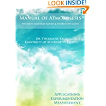 Manual of Atmokinesis: Applications, Experimentation, and Measurement